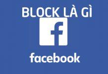 Block là gì? Block nick facebook là gì? ý nghĩa như thế nào?