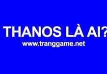 Thanos là ai? Găng tay vô cực của Thanos ảnh hưởng tới Google như thế nào?