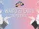 Waifu là gì? Waifu là gì? Định Nghĩa Và Ý Nghĩa Của Waifu như thế nào ?