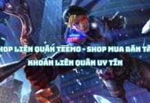 Shop Liên Quân Teemo